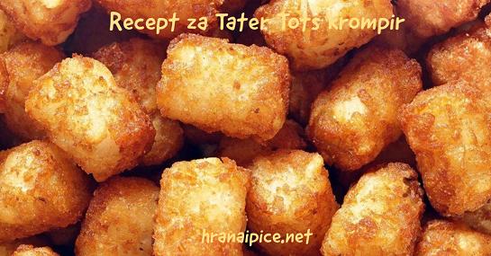 Recept za Tater Tots krompir