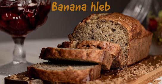 Banana hleb (Banana bread)