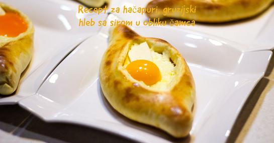 Recept za hačapuri, gruzijski hleb sa sirom u obliku čamca