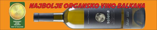 Organsko vino Selena najbolje organsko vino Balkana